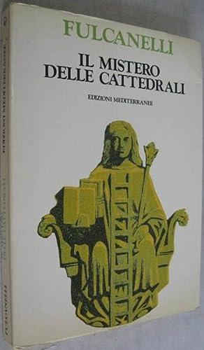 Il Mistero delle Cattedrali e l'interpretazione esoterica dei simboli ermetici della Grande ...