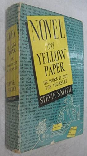 Novel on Yellow Paper [Advance Review Copy]: Smith, Stevie