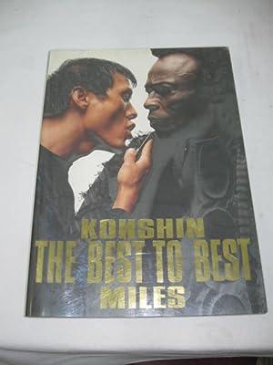 Kohshin The Best to Best Miles: Satoh, Kohshin & Miles Davis