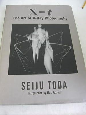 X=t: The Art of X-Ray Photography: Toda, Seiju