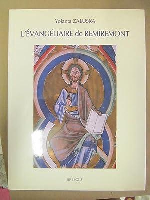 L'Evangelaire de Remiremont: Une Oeuvre Canoniale des: Zaluska, Yolanta
