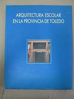 Arquitectura Escolar en la Provincia de Toledo: Colegio de Arquitectos de Toledo