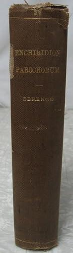 Enchiridion Parochorum seu Institutiones Theologiae Pastoralis: Berengo, Iohanne