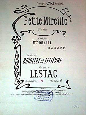 Partitions musicalePETITE MIREILLECréée par Melle MIETTE, chantée: Partition Musicale