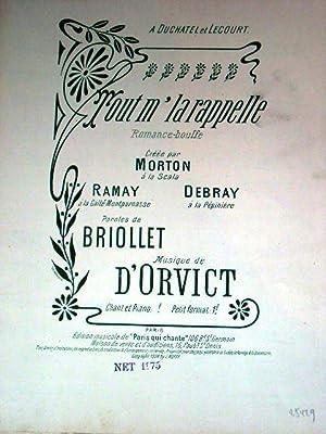 Partition musicale TOUT M' LA RAPPELLE. Romancebouffe créée par MORTON: ...