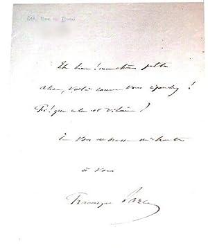 Mot autographe signé de Francisque Sarcey à Alice Ducasse - Eh bien ! Ma chère...