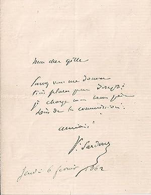 Mot signé de Victorien Sardou - Il demande à un certain Gille trois places pour ...