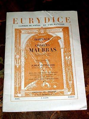 Eurydice. Cahiers de poésie et d'humanisme. Hommage à Charles Maurras. Honneur ...