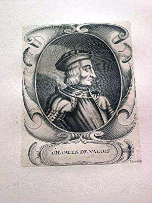 Gravure sur cuivre sur papier vergé représentant Charles de Valois, fils du roi ...