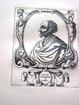 Gravure sur cuivre sur papier vergé représentant Jean-Antoine de BAIF, fondateur de l...