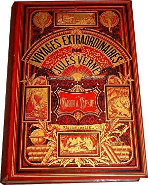 Les voyages extraordinaires. La maison à vapeur,: Jules Verne