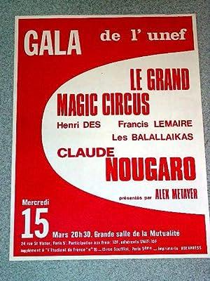 Affiche des année 70 GALA de l'unef - LE GRAND MAGIC CIRCUS - Henri DES, Francis ...