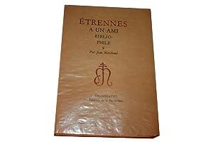 Etrennes à un ami bibliophile.: MARCHAND (Jean).