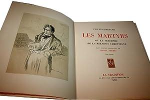 Les Martyrs ou le triomphe de la religion chrétienne. Eauxfortes: CHATEAUBRIAND