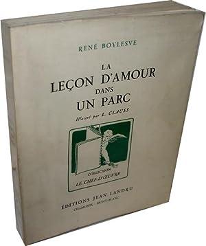 La leçon d'amour dans un parc.: BOYLESVE (René).