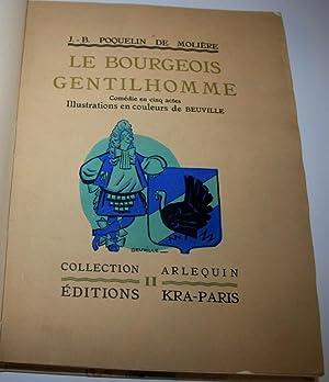 Le bourgeois gentilhomme. Comédie en cinq actes.: MOLIERE (Poquelin Jean-Baptiste dit) (1622...