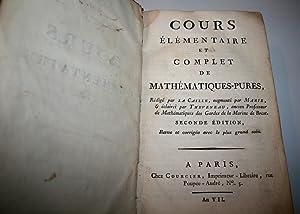 Cours élémentaire et complet de mathématiques-pures, augmenté par Marie...
