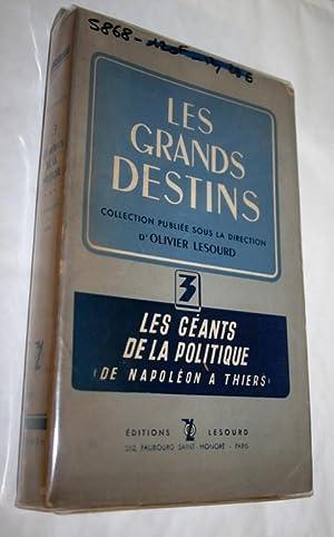 Les géants de la politique N°3. De Napoléon à Thiers.: COLLECTIF.