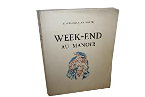 Week-end au manoir.: ROYER (Louis-Charles).