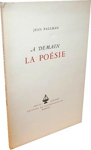 A demain la poésie.: PAULHAN (Jean).