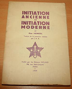 Initiation ancienne et initiation moderne.: HEINDEL (Max)
