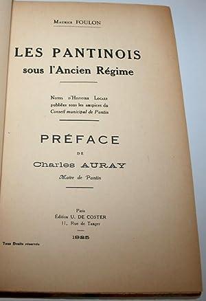 Les Pantinois sous l'Ancien Régime: notes d'histoire locale. Préf. de Ch. ...