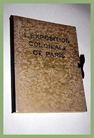 L'exposition coloniale de Paris, introduction par Joseph Trillat.: Exposition