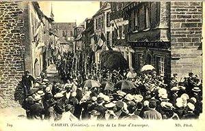 CARHAIX. - Fête de La Tour d'Auvergne. - 319.: Carte Postale Ancienne - 29 - FINISTERE.