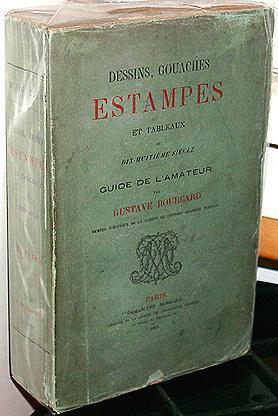 Dessins, Gouaches, Estampes et Tableaux du dix-huitième siècle. Guide de l'...