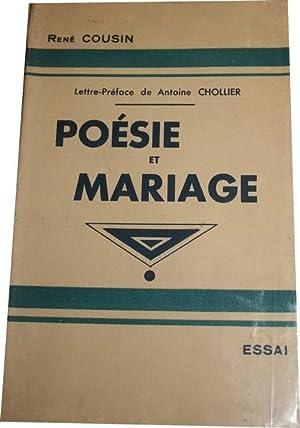 Poésie et mariage. Essai.: COUSIN (René).
