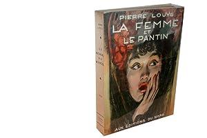 La femme et le pantin. N°1 de la collection Flamma Tenax.: LOUYS (Pierre)