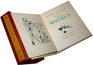 Chronique des Pasquiers - Les Maitres: DUHAMEL (Georges). & BARRET (Gaston).