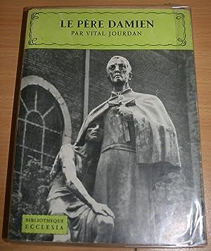 Le père Damien.: JOURDAN (Vital).