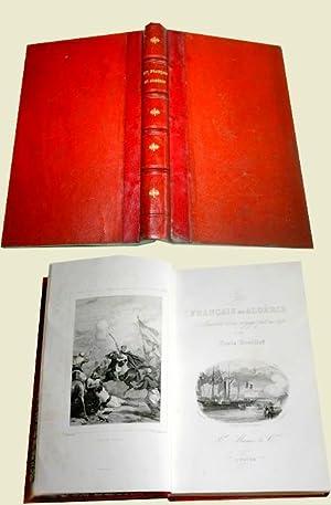 Les Francais En Algerie Souvenirs D'un Voyage Fait En 1841.: VEUILLOT (Louis)