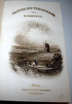Fastes de Versailles.: FORTOUL (Hyppolyte).