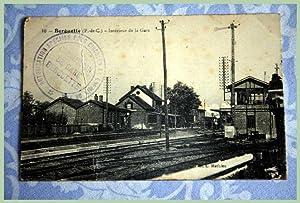 10- Berguette (P.de C). Intérieur de la Gare. Cachet Autorisation spéciale pour ...