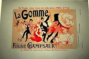 """Lithographie en couleurs """"La Gomme par Félicien Champsaur"""": LITHOGRAPHIE J. CHERET"""