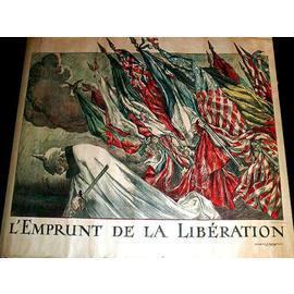 Affiche lithographie en couleurs signée Jules Abel Faivre. L' EMPRUNT DE LA LIBERATION....