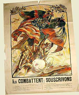Affiche en couleurs signée Victor PROUVE. Ils combattent: Souscrivons.: PROUVE (V).