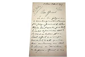 Lettre Autographe Signée. Orléans, le 13 Avril 1907 écrite à son: GESLIN (Général