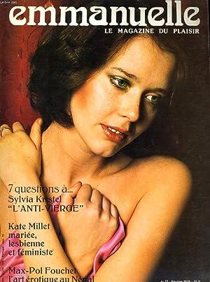 Emmanuelle. Le magazine du plaisir.n°17- 7 Questions A Sylvia Kristel L'anto-Vierge - Kate...