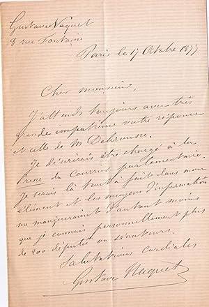 Lettre autographe signée de Gustave Naquet . Il attend avec impatience une réponse de...
