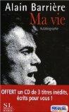 Ma Vie : Autobiographie. (1cd Audio).: Alain Barrière