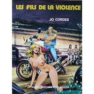 Les fils de la violence.: CORDES JO.