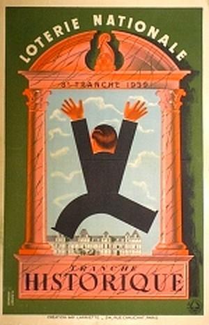 Loterie Nationale 8 ème tranche 1939.- Tranche HISTORIQUE Affiche de Derouet & Lesacq.: ...