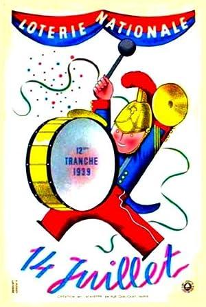 Loterie Nationale 12 ème tranche 1939. 14 JUILLET Affiche de Derouet &: Derouet & Lesacq...