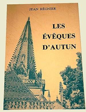 Les évêques d'Autun.: REGNIER (Jean).
