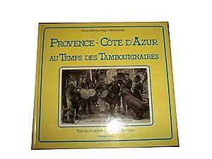 PROVENCECOTE D'AZUR AU TEMPS DES TAMBOURINAIRES: BAILHE