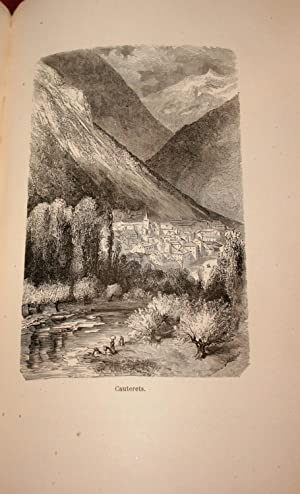 Voyage aux Pyrénées. Troisième édition illustrée par Gustave ...