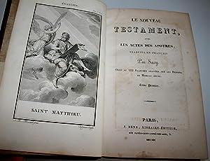 LE NOUVEAU TESTAMENT AVEC LES ACTES DES APOTRES; TRADUITS EN FRANCAIS: SACY LEMAISTRE DE.